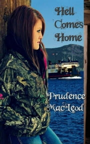 Hell comes Home ebook by Prudence Macleod
