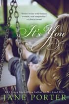 It's You eBook von Jane Porter
