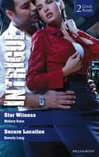 Star Witness/Secure Location ebook by Beverly Long, MALLORY KANE