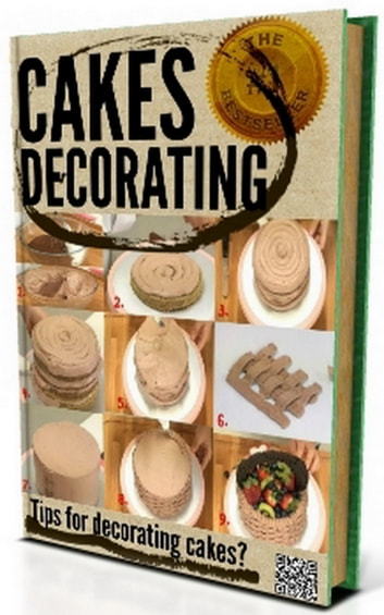 >>> CAKE DECORATING - Tips for decorating cakes? If you love to bake? <<< - Cake Decorating For Beginners ebook by Cake recipes