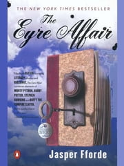 The Eyre Affair - A Thursday Next Novel ebook by Jasper Fforde