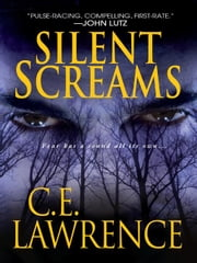Silent Screams ebook by Lawrence, C.E.
