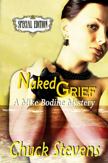Naked Grief ebook by Chuck Stevens