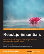 React.js Essentials ebook by Artemij Fedosejev