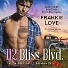 112 Bliss Blvd audiobook by Frankie Love