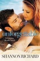 Unforgettable ebook by Shannon Richard