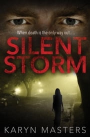 Silent Storm ebook by Karyn Masters