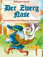 Der Zwerg Nase ebook by Wilhelm Hauff, illustrationen von Wiktorija Dunaewa
