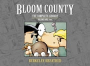 Bloom County Digital Library Vol. 9 ebook by Breathed, Berkeley