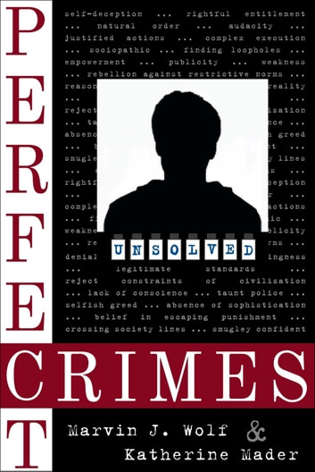 Perfect Crimes ebook by Marvin J. Wolf,Katherine Mader