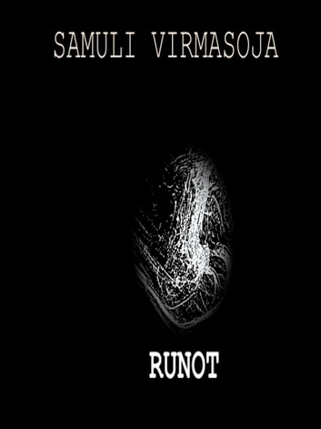 RUNOT eBook by Samuli Virmasoja