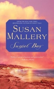 Sunset Bay ebook by Susan Mallery
