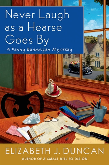 Never Laugh as a Hearse Goes By - A Penny Brannigan Mystery ebook by Elizabeth J. Duncan