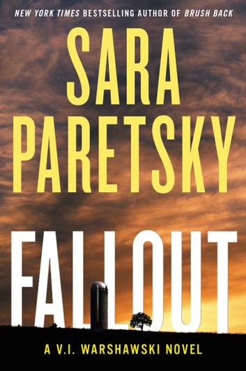 Fallout - A V.I. Warshawski Novel 電子書 by Sara Paretsky