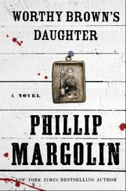 Worthy Brown's Daughter ebook by Phillip Margolin