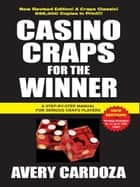 Casino Craps for the Winner ebook by Avery Cardoza