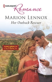 Her Outback Rescuer ebook by Marion Lennox