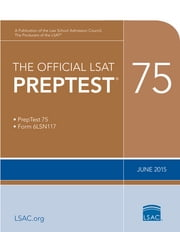 The Official LSAT PrepTest 75 - (Jun 2015) ebook by Law School Admission Council