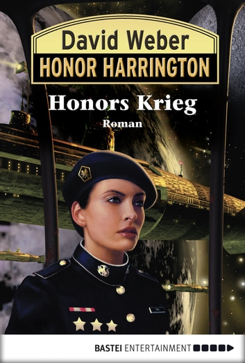 Honor Harrington: Honors Krieg - Bd. 14. Roman ebook by David Weber