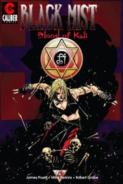 Black Mist: Blood of Kali ebook by Joe Pruett,Mike Perkins,Nate Pride,Daniel Harris