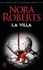 La villa ebook by Nora Roberts, Michel Ganstel