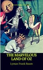 The Marvelous Land of Oz (Best Navigation, Active TOC)(Prometheus Classics) ebook by Lyman Frank Baum, Prometheus Classics