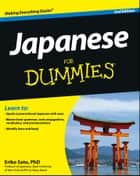 Japanese For Dummies ebook by Eriko Sato