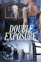 Double Exposure ebook by Rhonda Laurel