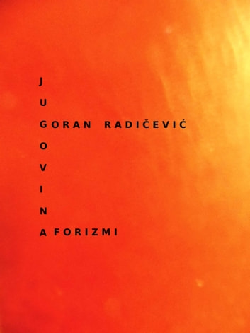 Jugovina ebook by Goran Radičević