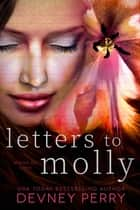 Letters to Molly ebook by Devney Perry