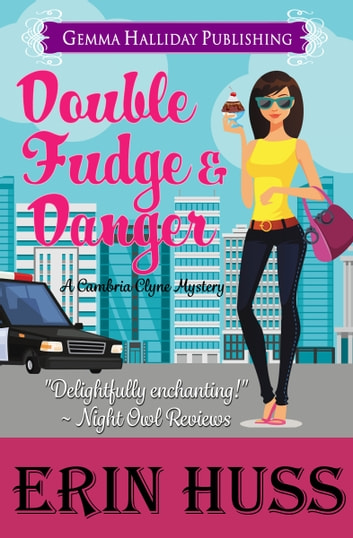 Double Fudge & Danger ebook by Erin Huss