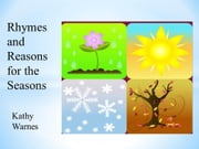 Rhymes and Reasons for the Seasons! - Playground Pocket Books ebook by Kathy Warnes