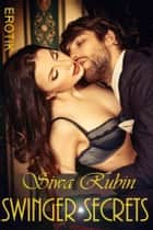 Swinger Secrets ebook by Siwa Rubin