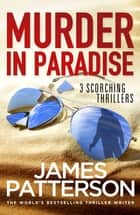 Murder in Paradise ebook by James Patterson