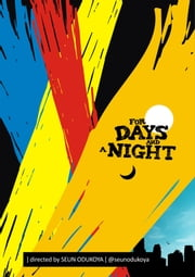For Days and A Night ebook by Seun Odukoya