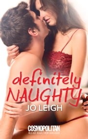 Definitely Naughty ebook by Jo Leigh