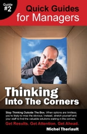 Thinking Into The Corners ebook by Michel Theriault
