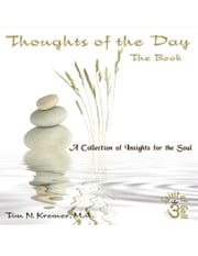 Spirit of Golf -Thoughts of the Day: The Book ebook by Tim N. Kremer, M.A.