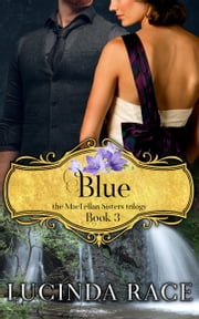 Blue - The Enchanted Wedding Dress Book 3 eBook by Lucinda Race