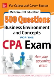 McGraw-Hill Education 500 Business Environment and Concepts Questions for the CPA Exam ebook by Darrel Surett,Denise M. Stefano