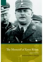 Memoirs of Ernst Röhm ebook by Ernst Röhm
