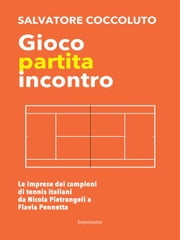 Gioco partita incontro ebook by Salvatore Coccoluto