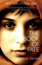 The Book of Fate ebook by Parinoush Saniee,Sara Khalili