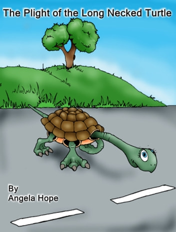 The Plight of the Long Necked Turtle ebook by Angela Hope