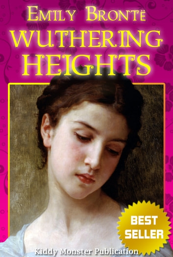 a review of the book wuthering heights by emily bronte Wuthering heights is emily brontë's only novel  review this book  wuthering heights by bronte, emily best match.