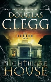 ebook Nightmare House de Douglas Clegg