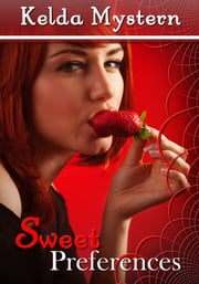 Sweet Preferences ebook by Kelda Mystern