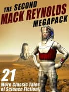 The Second Mack Reynolds Megapack - 21 Classic Tales of Science Fiction ebook by