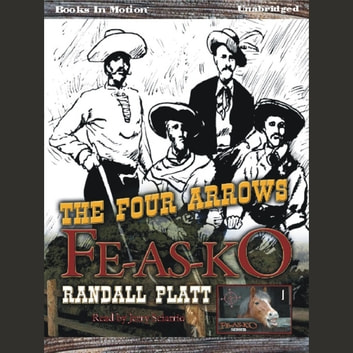 The Four Arrows Fe-As-Ko livre audio by Randall Platt