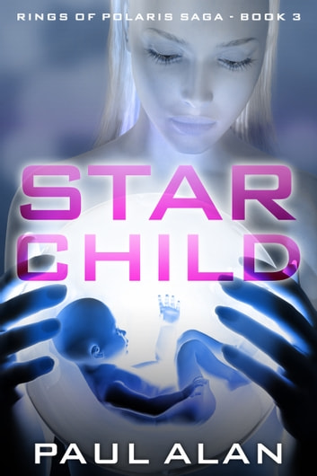 Star Child ebook by Paul Gober